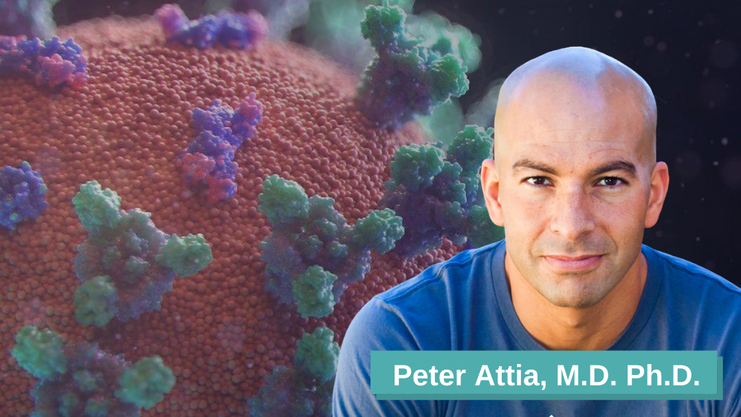 Peter Attia Drive Podcast on COVID-19