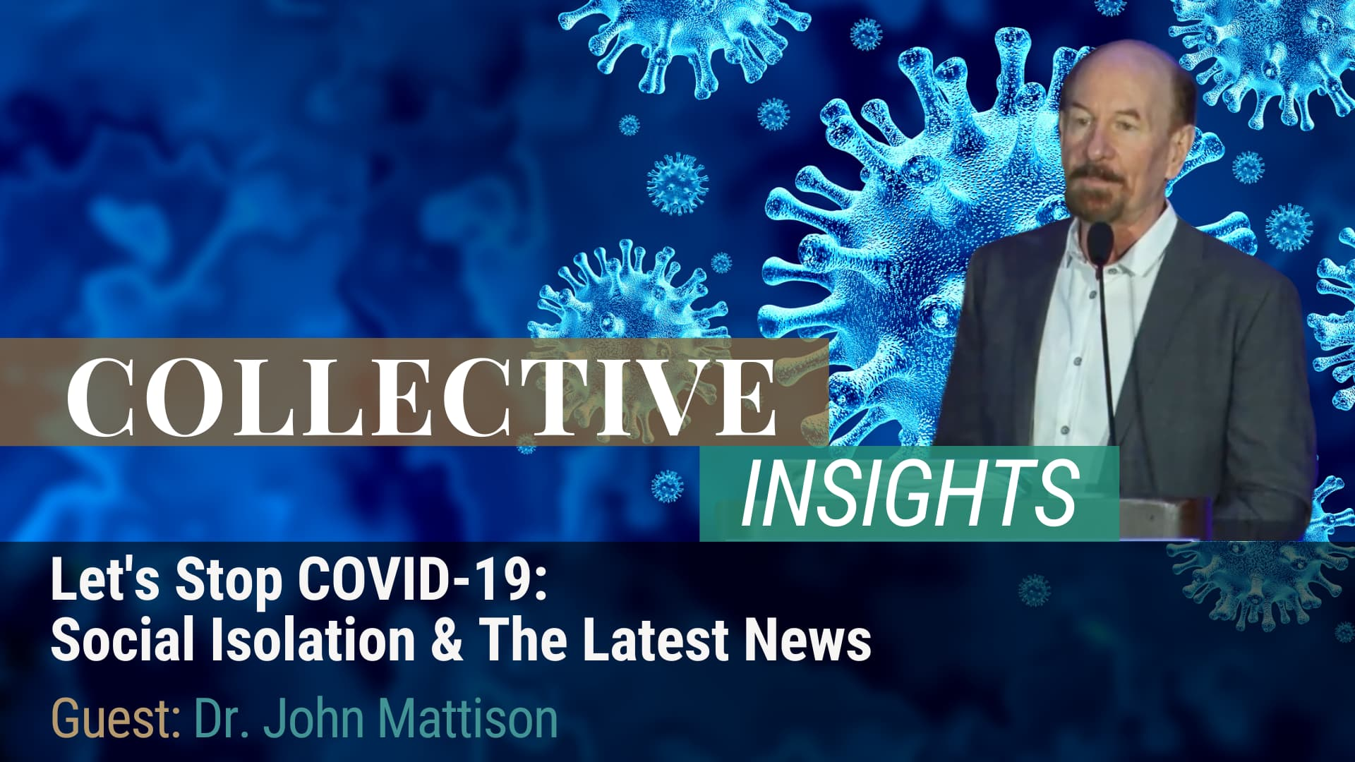 Let's Stop COVID-19: Social Isolation & The Latest News