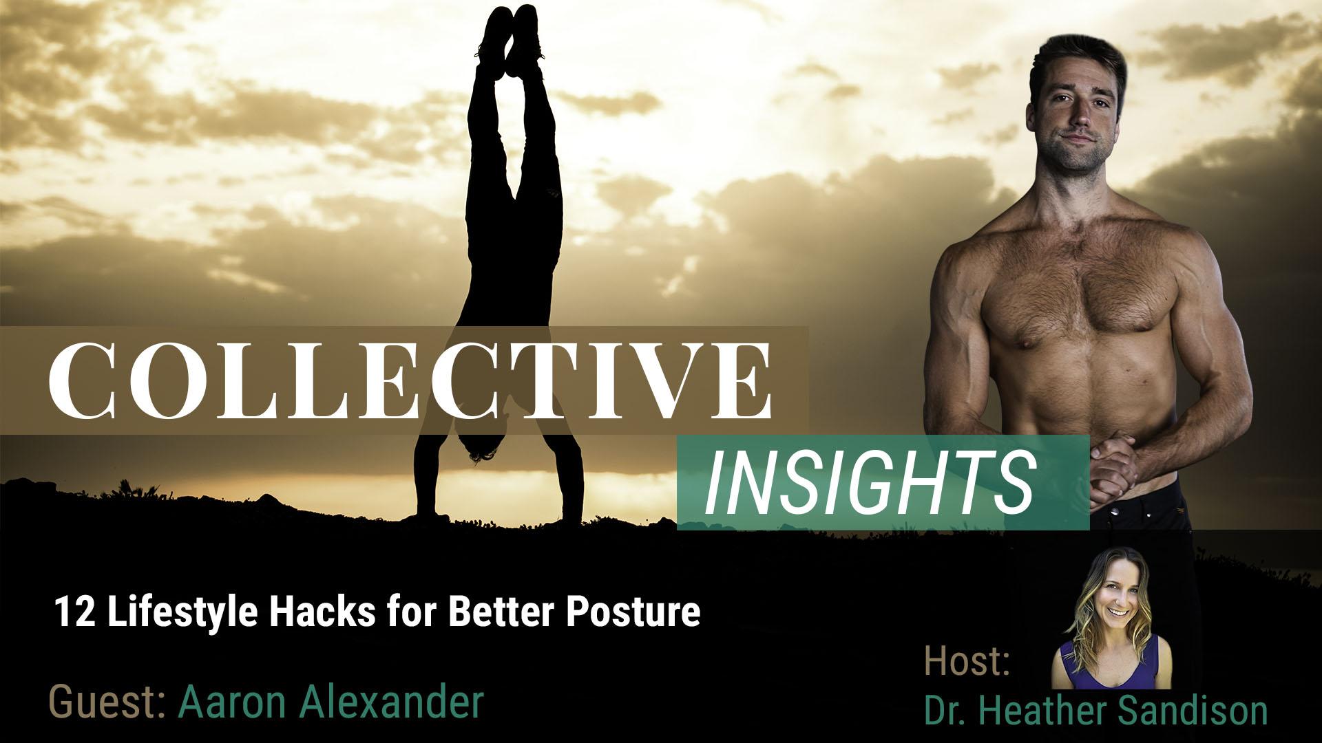 12 Lifestyle Hacks for Better Posture