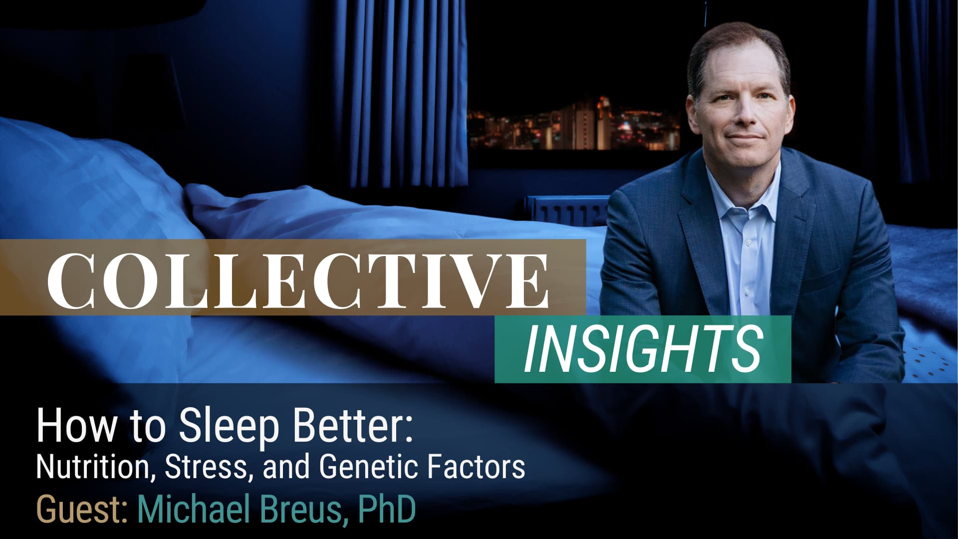 How to Sleep Better: Nutrition, Stress, and Genetic Factors