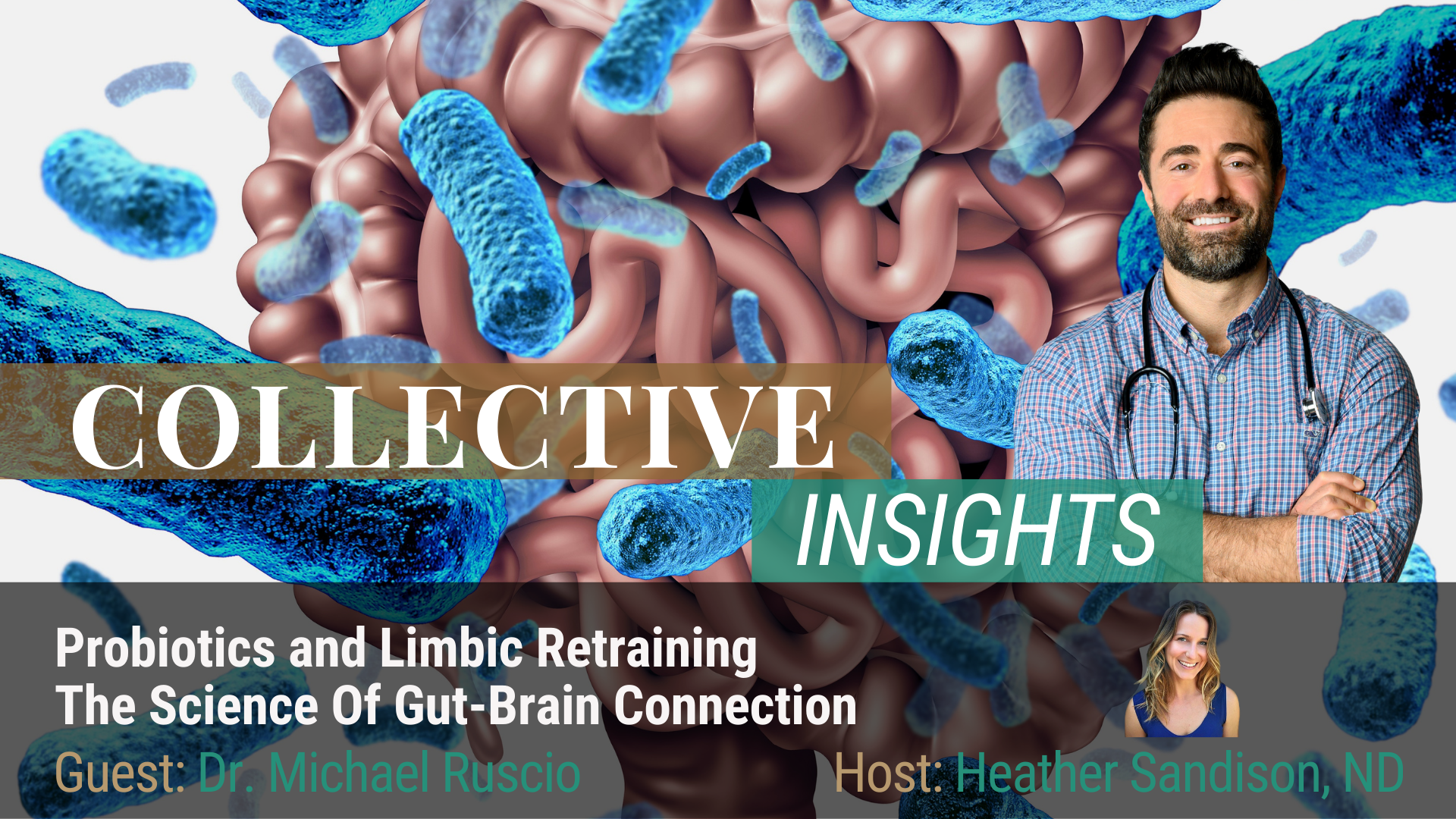 The Science of Gut-brain & Probiotics - Dr. Michael Ruscio - Gut-Brain