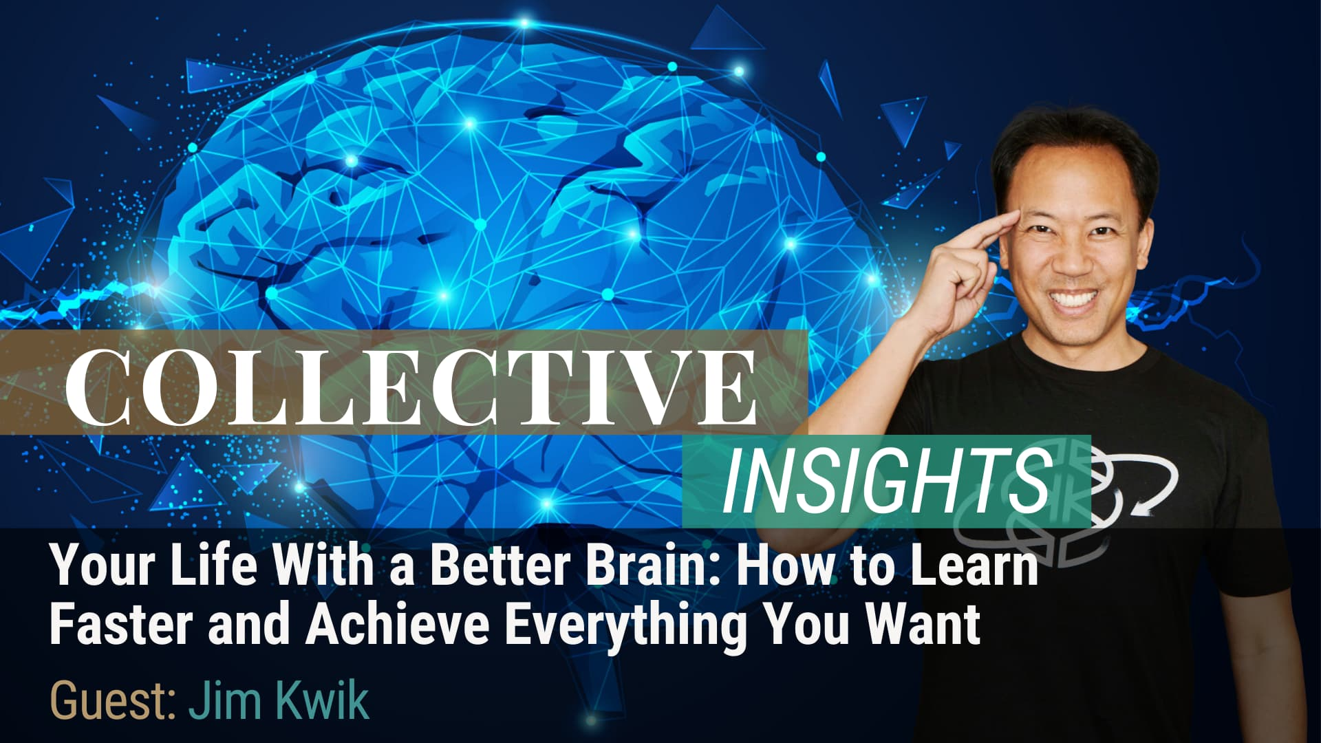 Your Life With a Better Brain: How to Learn Faster and Achieve Everything You Want