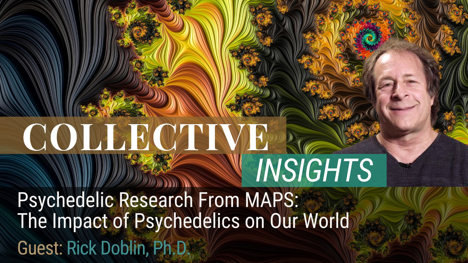 Psychedelic Research From MAPS: The Impact of Psychedelics on Our World