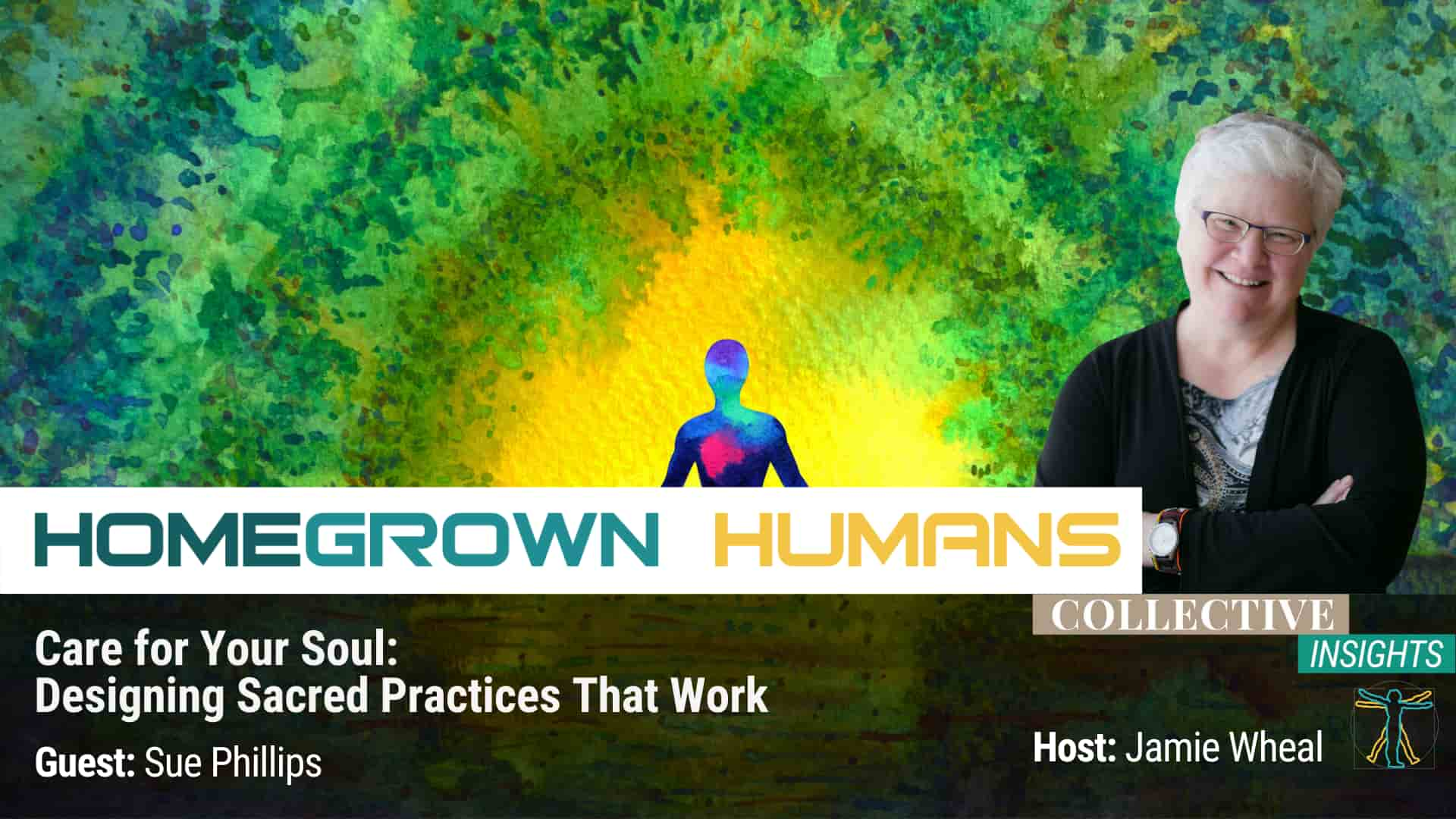 HomeGrown Humans - Sue Phillips - Spirituality