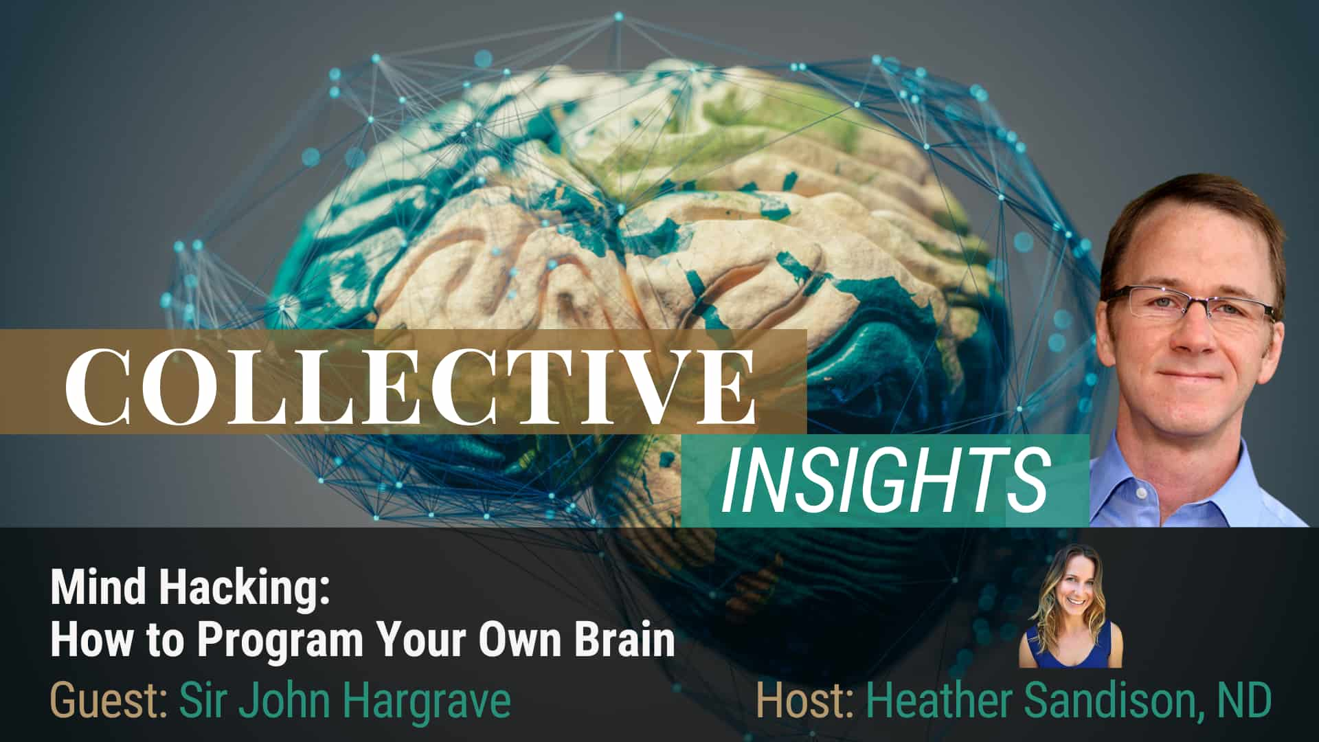 The Science of Mind Hacking - Sir John Hargrave - Brain