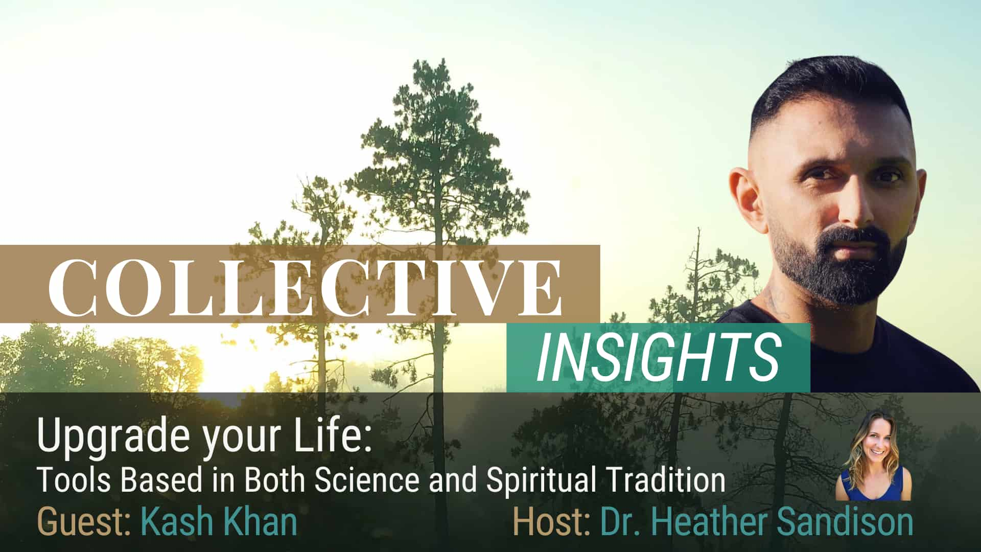 Upgrade Your Life: Tools Based in Both Science and Spiritual Tradition