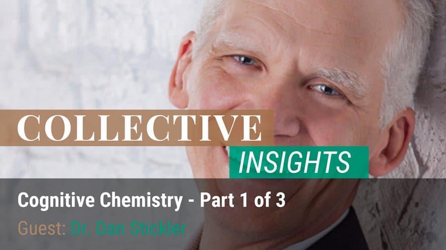 Cognitive Chemistry - Dr. Dan Stickler