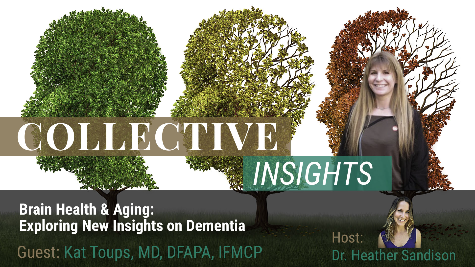Brain Health & Aging: Exploring New Insights on Dementia