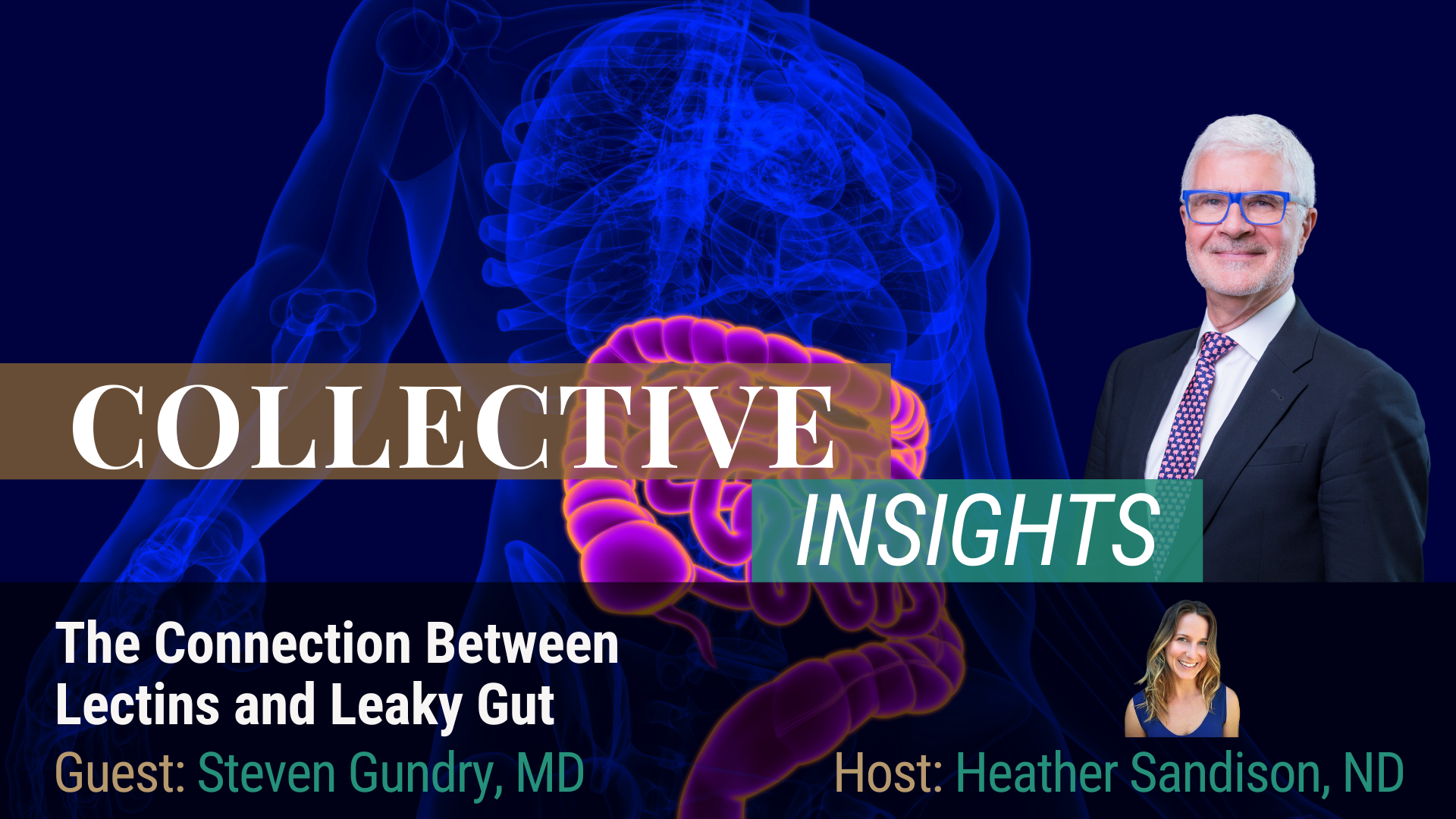 The Science of Leaky Gut - Steven Gundry, MD - Mind Body
