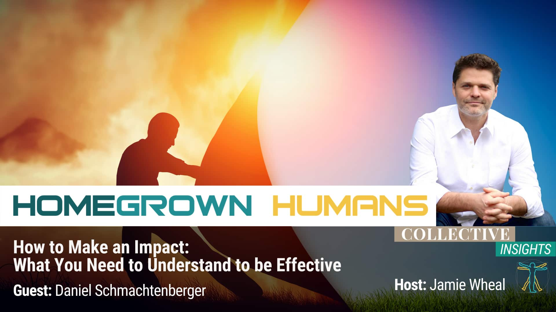 HomeGrown Humans - Daniel Schmachtenberger - Sensemaking