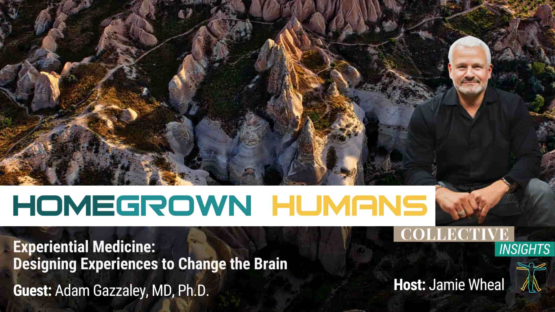 HomeGrown Humans - Adam Gazzaley, MD, Ph.D. - Neuroscience - Hosted by Jamie Wheal