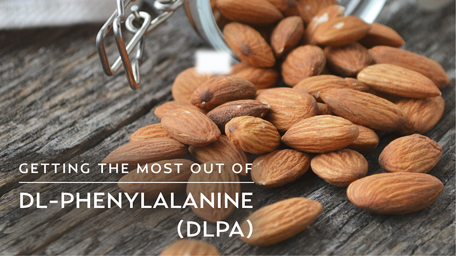 Getting the Most Out of DL-Phenylalanine (DLPA)