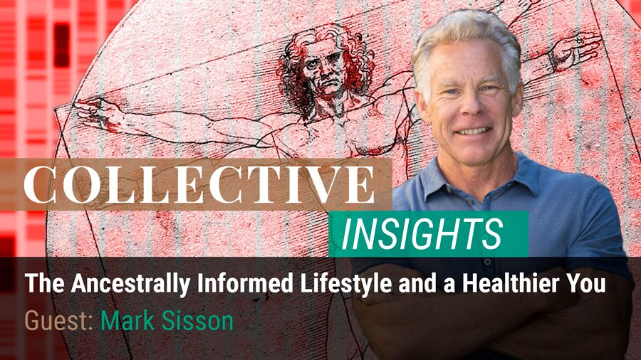 The Ancestrally Informed Lifestyle and a Healthier You with Mark Sisson