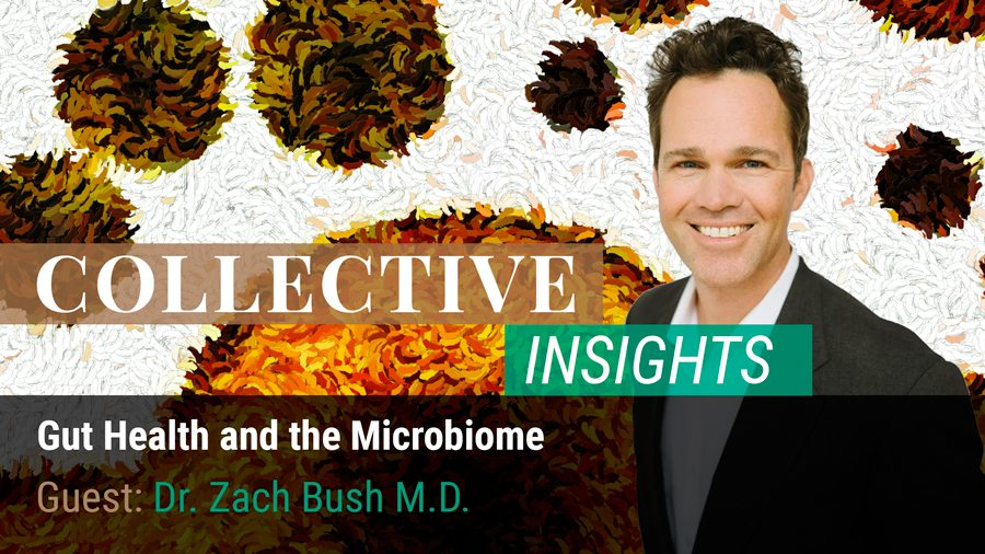 Gut Health and the Microbiome with Dr. Zach Bush M.D.