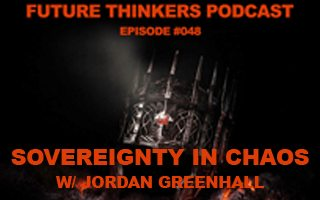 Sovereignty in Chaos with Jordan Greenhall