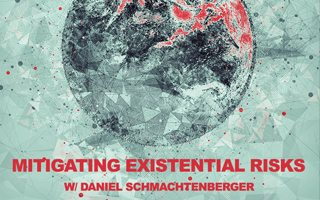 Mitigating Existential Risks