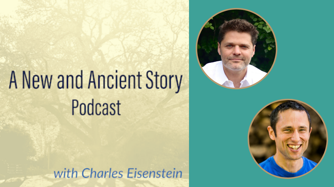 A New and Ancient Story Podcast with Daniel Schmachtenberger