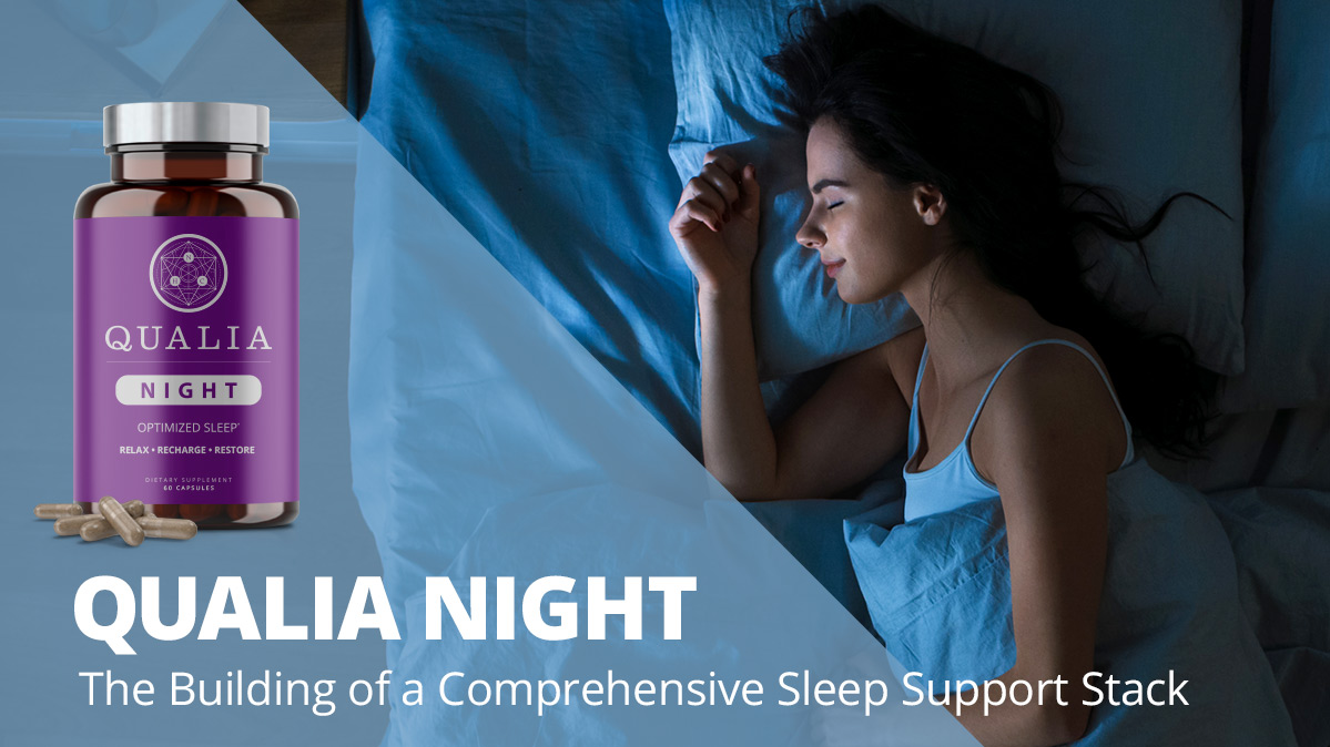 Qualia Night - The Building of a Comprehensive Sleep Support Stack