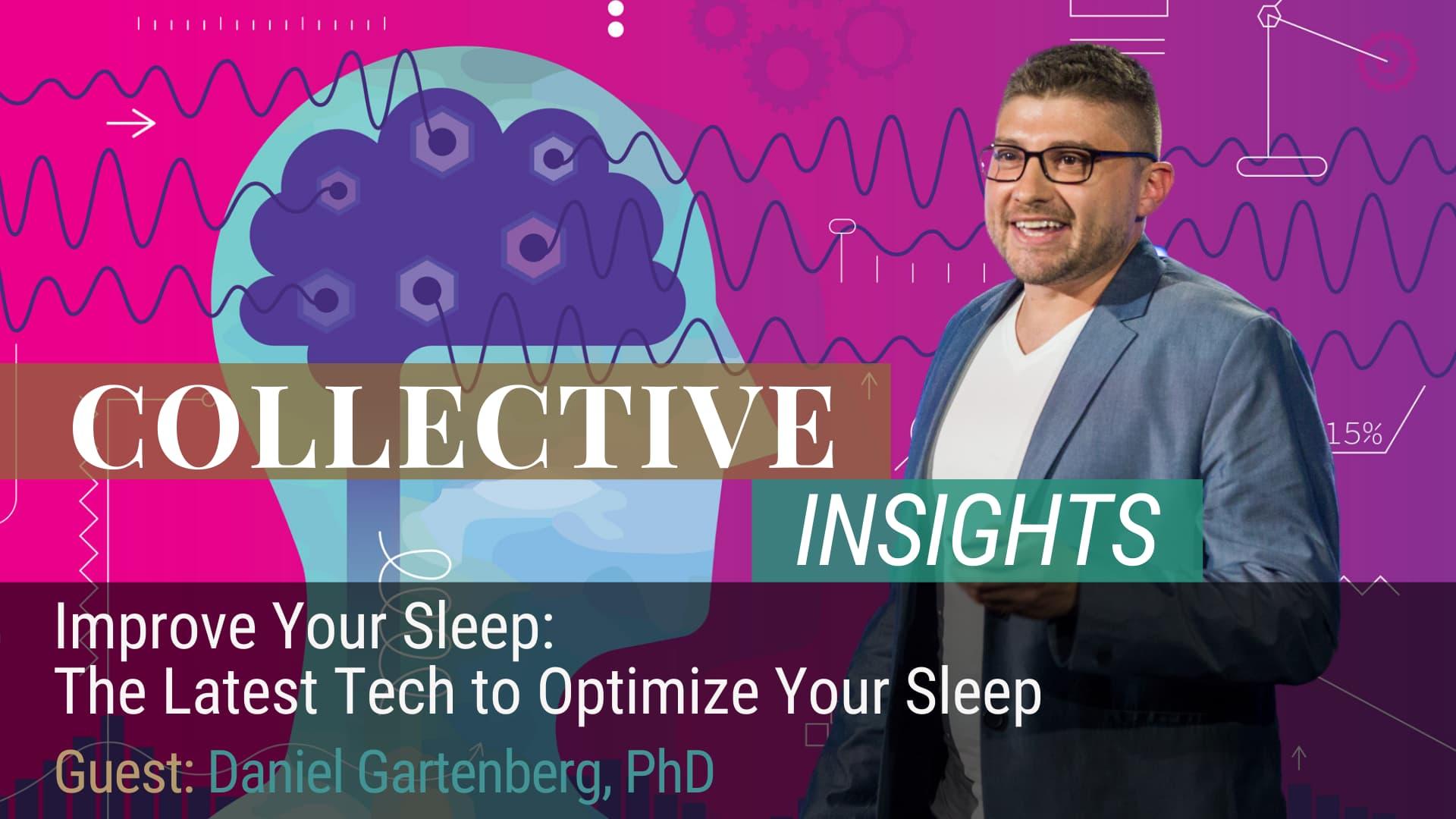 Improve Your Sleep: The Latest Tech to Optimize Your Sleep