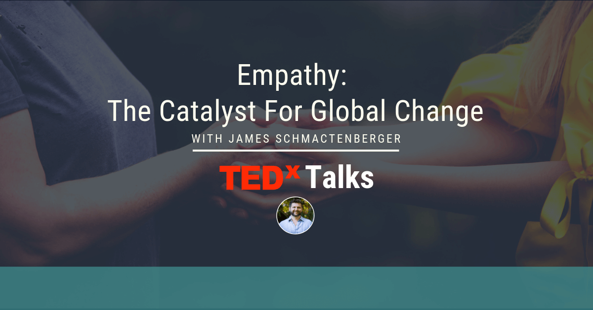 Empathy: The Catalyst For Global Change | James Schmachtenberger